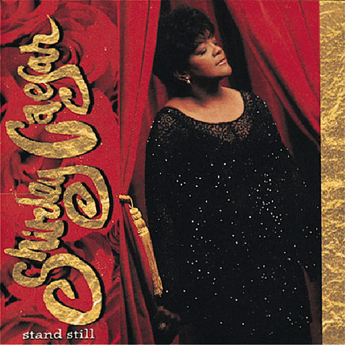 Play & Download Stand Still by Shirley Caesar | Napster
