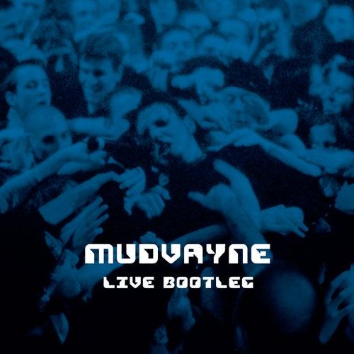 Live Bootleg von Mudvayne