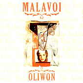 Oliwon by Malavoi