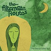 The Watershed - EP by The Alternate Routes