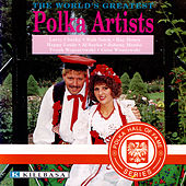 The World's Greatest Polka Artists by Various Artists