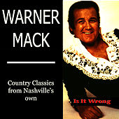 Play & Download Is It Wrong by Warner Mack | Napster