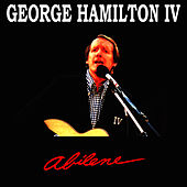 Play & Download Abilene by George Hamiltion IV | Napster
