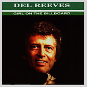 Play & Download Girl On The Billboard by Del Reeves | Napster