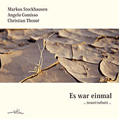 Play & Download Es war einmal… instanti infiniti ... by Markus Stockhausen | Napster
