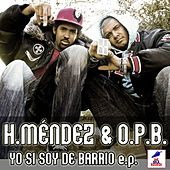 YO SI SOY DE BARRIO e.p. by Various Artists