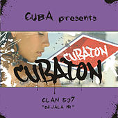 Cubaton - Dejala ir by Clan 537
