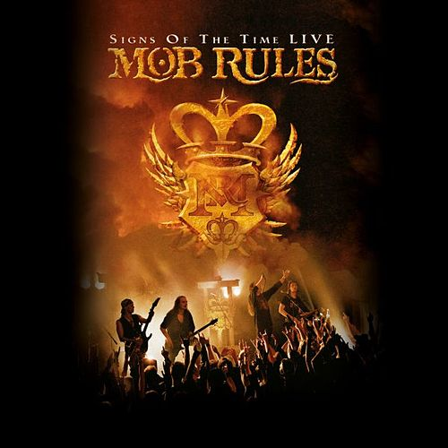 Play & Download Signs of time - Live by Mob Rules | Napster