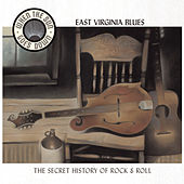 East Virginia Blues - The Secret History of Rock & Roll von Various Artists