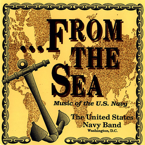 Play & Download . . .From the Sea by Us Navy Band | Napster