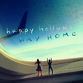 Play & Download Way Home by Happy Hollows | Napster