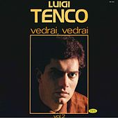 Play & Download Vedrai Vedrai Vol.2 by Luigi Tenco | Napster