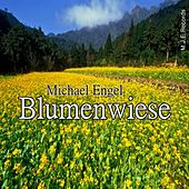 Blumenwiese by Michael Engel