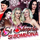 Play & Download Si sheqera si bombona by Various Artists | Napster