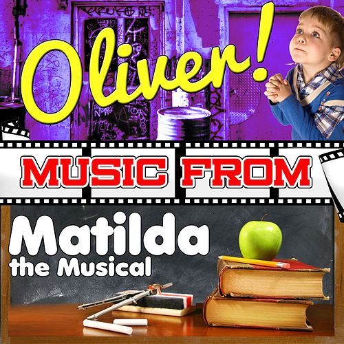 Play & Download Music from Oliver! & Matilda the Musical by Studio All Stars | Napster