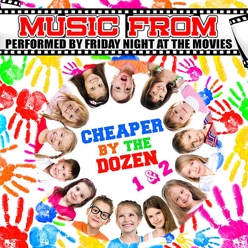 Play & Download Music from Cheaper by the Dozen 1 & 2 by Friday Night At The Movies | Napster