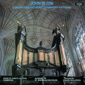 Play & Download John Blow: Coronation Anthems & Symphony Anthems by Various Artists | Napster