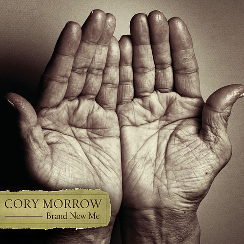 Play & Download Brand New Me by Cory Morrow | Napster