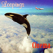 Play & Download Loopings by Cinema | Napster