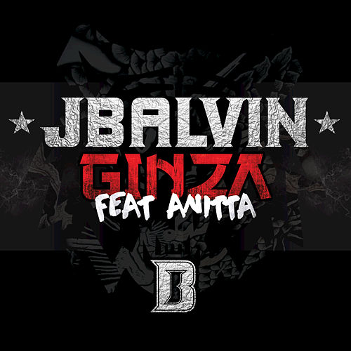 Play & Download Ginza by J Balvin | Napster