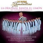 Play & Download Las Bandas Románticas by La Original Banda El Limon de Salvador Lizárraga | Napster