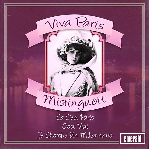 Play & Download Viva Paris by Mistinguett | Napster