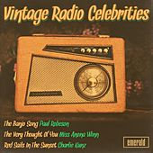 Play & Download Vintage Radio Celebrities by Various Artists | Napster
