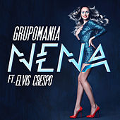 Play & Download Nena (feat. Elvis Crespo) by Grupo Mania | Napster