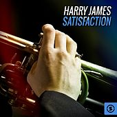 Harry James Satisfaction by Harry James