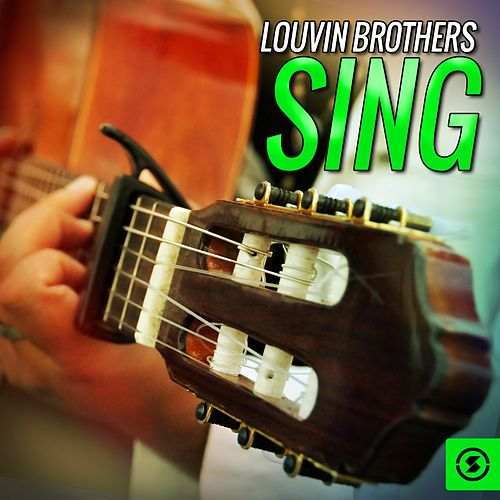 Play & Download Louvin Brothers Sing by The Louvin Brothers | Napster