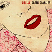 Play & Download Green Grass EP by Cibelle | Napster