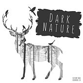 Dark Nature by Various Artists