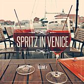 Spritz in Venice, Vol. 4 by Various Artists