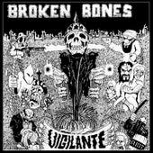 Play & Download Vigilante by Broken Bones | Napster