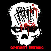 Play & Download Someone's Bleeding by The Freeze | Napster