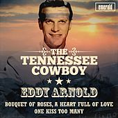 Play & Download The Tennessee Cowboy by Eddy Arnold | Napster