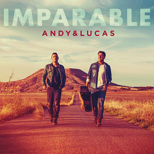 Play & Download Imparable by Andy & Lucas | Napster