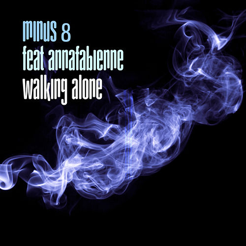 Play & Download Walking Alone by Minus 8 | Napster