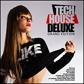 Tech House Deluxe: Grand Edition - EP by Various Artists