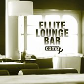 Play & Download Ellite Lounge Bar, Vol. 4 by Various Artists | Napster