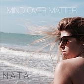 Play & Download Mind over Matter by Nata | Napster