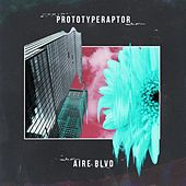 Play & Download Aire Blvd by Prototyperaptor | Napster
