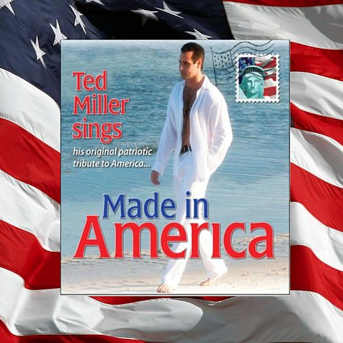 Made in America by Ted Miller