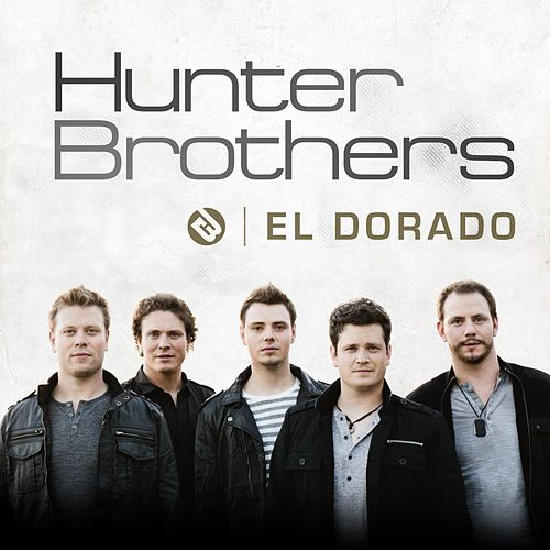 El Dorado by The Hunter Brothers