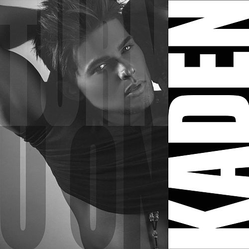 Play & Download Turn U On by Kaden | Napster