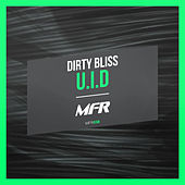 Play & Download U.I.D by Dirty Bliss | Napster