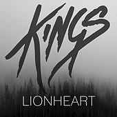 Play & Download Lionheart by kings | Napster