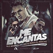 Play & Download Me Encantas (Remix) [feat. Sixto Rein & El Rookie] by Ale Mendoza | Napster