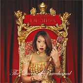 Play & Download The Queen of Bacchanal by Destra | Napster