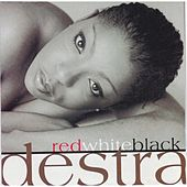 Play & Download Red, White, Black by Destra | Napster